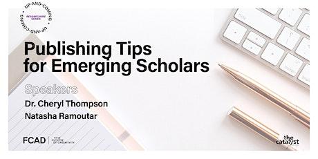 Publishing Tips for Emerging Scholars