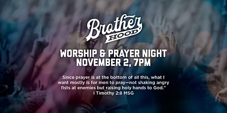 COTM Brotherhood Worship and Prayer Night tickets