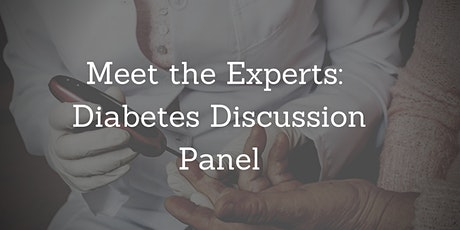Meet the Experts: Diabetes Discussion Panel tickets