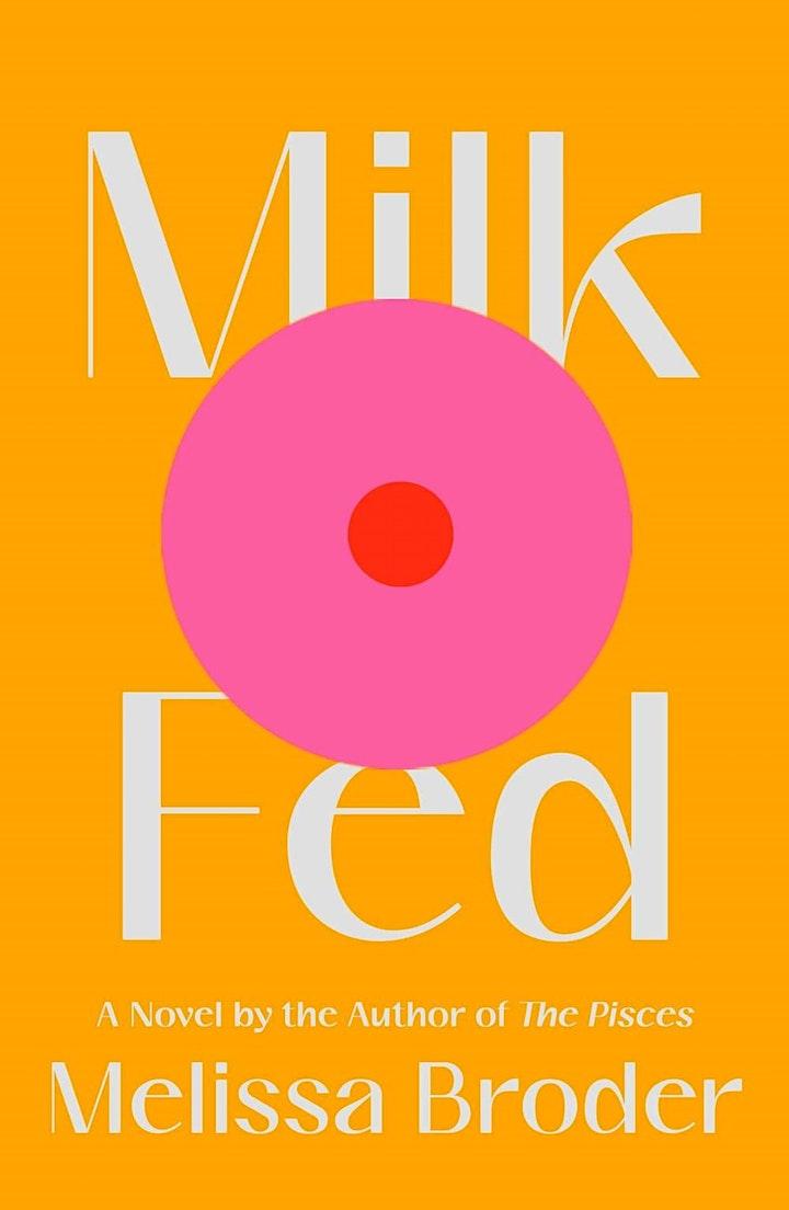 Pre-order MILK FED by Melissa Broder image