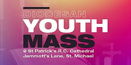 Diocesan Youth Mass tickets