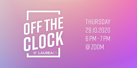 Off The Clock - LaureaES Community gathering tickets
