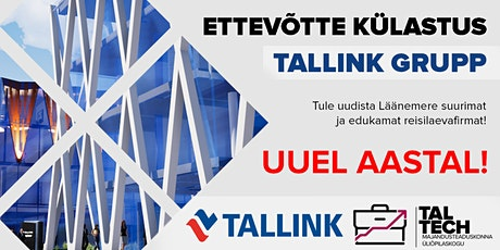 Ettevõtte külastus kell 14.00: Tallink Grupp tickets