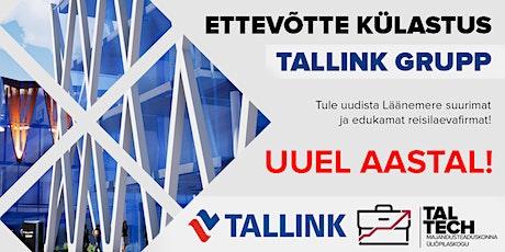 Ettevõtte külastus kell 16.00: Tallink Grupp tickets