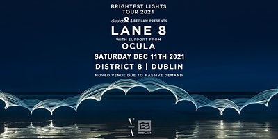 Lane 8 – Brightest Lights Tour – Dublin