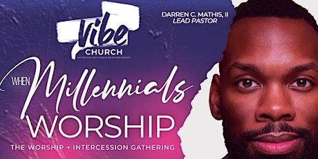WHEN MILLENNIALS WORSHIP 2020 tickets