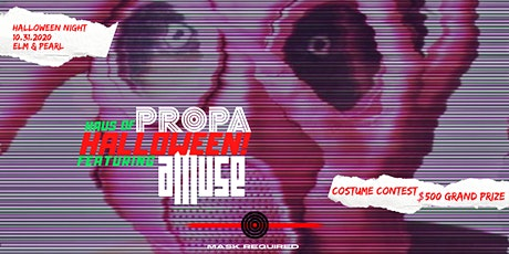 Haus of PROPA Halloween! with aMuse tickets