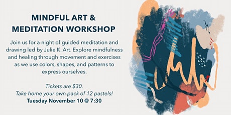 Mindful Art & Meditation Workshop tickets
