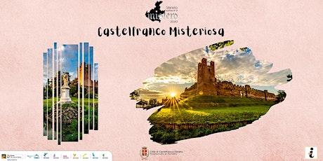 Castelfranco misteriosa biglietti