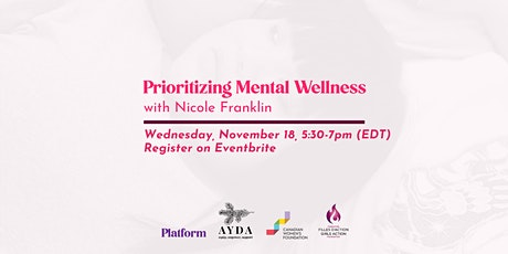 Mental Wellness with Nicole Franklin tickets