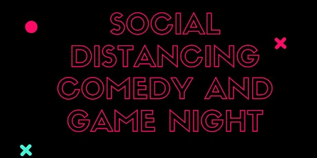 Social Distancing Comedy & Game Night tickets