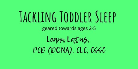 Tackling Toddler Sleep tickets