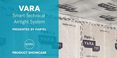 Product Showcase | VARA - Smart Technical Airtight System tickets