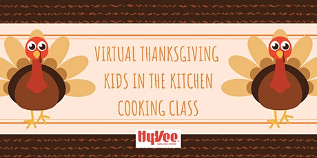 Virtual Thanksgiving Kids in the Kitchen Class - TAKE-HOME KIT tickets