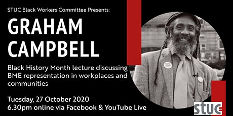 STUC Black History Month Annual Lecture 2020: Graham Campbell tickets