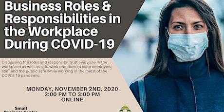 Business Roles & Responsibilities in the Workplace During COVID-19 tickets