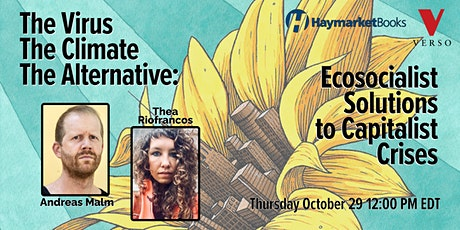 The Virus, The Climate, The Alternative: Solutions to Capital's Crises tickets