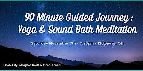 90 Minute Guided Journey: Yoga and Sound Bath Meditation. Ridgeway, On. tickets