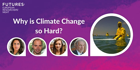 Why is Climate Change so Hard? tickets
