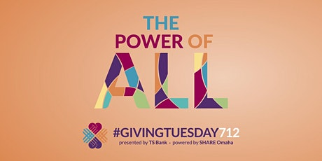 Southwest Iowa - #GivingTuesday712 and SHARE Omaha overview tickets