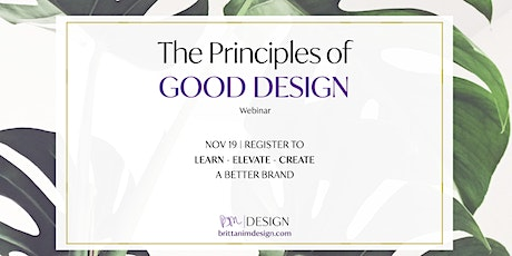 The Principles of GOOD Design - Brand Professional Designs tickets