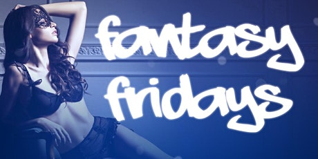 Fantasy Fridays tickets