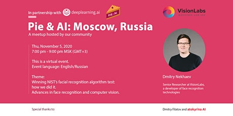 Pie & AI: Moscow - Winning NIST's Facial Recognition Test: How We Did It tickets