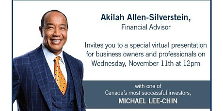 The Wealthy Invest Differently featuring Billionaire Michael Lee-Chin tickets