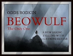 Beowulf: The Only One by Odds Bodkin tickets