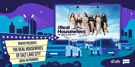 The Real Housewives of Salt Lake City Drive-In Premiere: Salt Lake City tickets