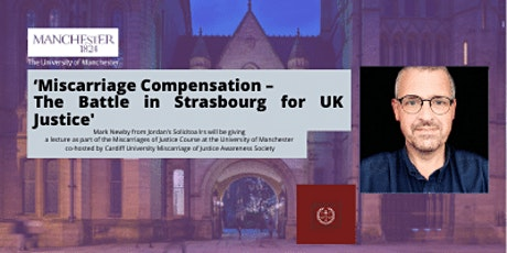 Miscarriage Compensation -  The Battle in Strasbourg for UK Justice tickets