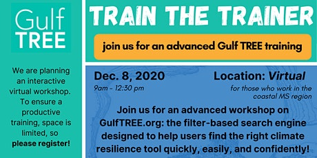 Gulf TREE Train the Trainer workshop - Mississippi tickets