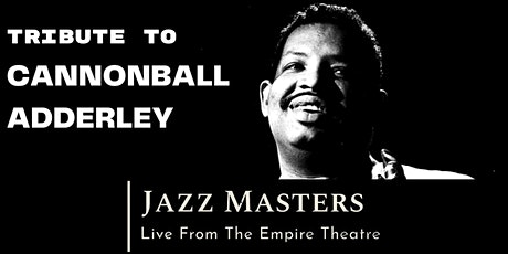 Jazz Masters - Tribute to Cannonball Adderley