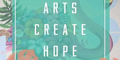 Arts Create Hope Exhibit tickets