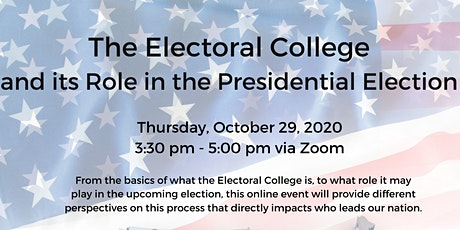 Electoral College and its Role in the Presidential Election tickets