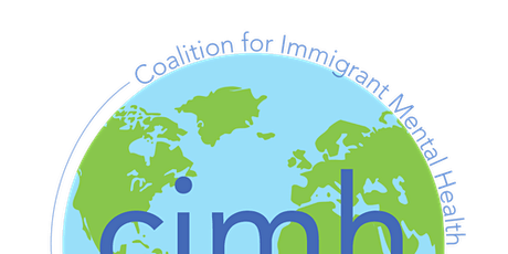 COALITION FOR IMMIGRANT MENTAL HEALTH  2020 ANNUAL CONVENING SERIES tickets