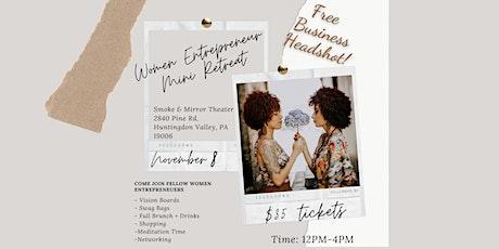 Women Entrepreneur Mini Retreat tickets
