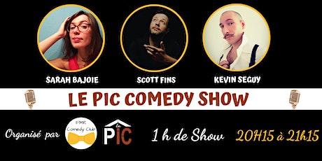Le Pic Comedy Show DEUXIÈME SEANCE billets