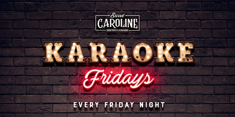 Karaoke Fridays at Sweet Caroline - Miami's Best Karaoke Bar! tickets