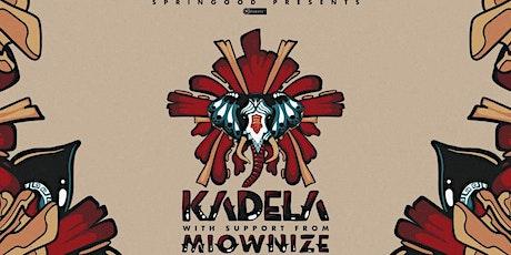 KADELA w/ Miownize @ Odyssey Lounge tickets