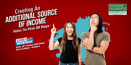 Creating An Additional Source Of Income Within The First 30 Days tickets