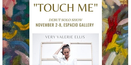 TOUCH ME - Debut Solo Show tickets