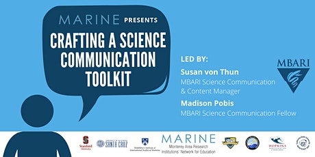 Crafting A Science Communication Toolkit tickets
