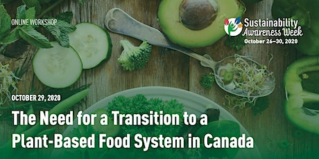 The Need for a Transition to a Plant-Based Food System in Canada tickets