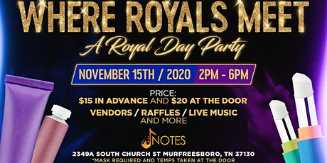 """""""Where Royals Meet"""" Day Party! tickets"""