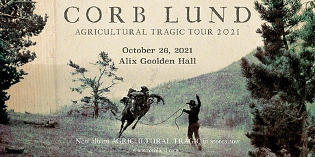 CORB LUND: AGRICULTURAL TRAGIC TOUR 2020 tickets