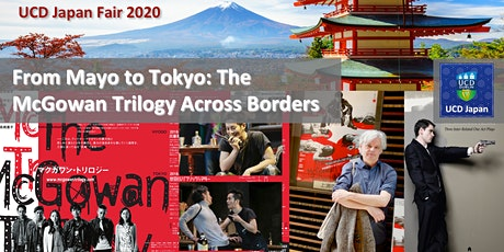 From Mayo to Tokyo: The McGowan Trilogy Across Borders tickets