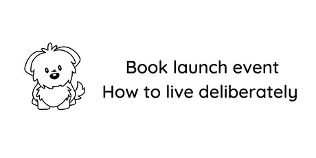 How to live deliberately Book launch tickets