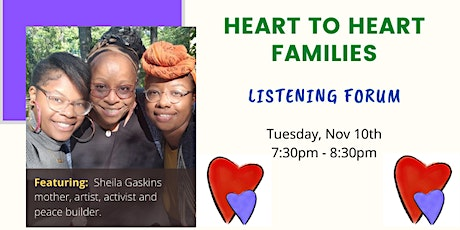 Heart-to-Heart Families Listening Forum - Tues Nov 10th tickets