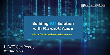 Webinar on Building IOT Solution with Microsoft Azure tickets